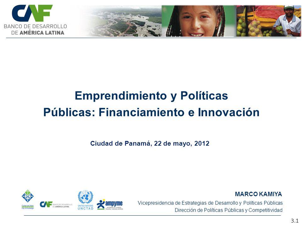 Emprendimiento y Políticas Públicas: Financiamiento e Innovación