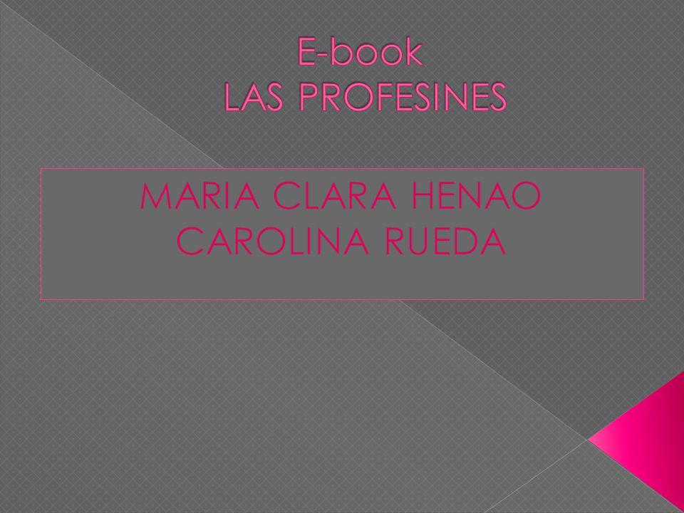MARIA CLARA HENAO CAROLINA RUEDA