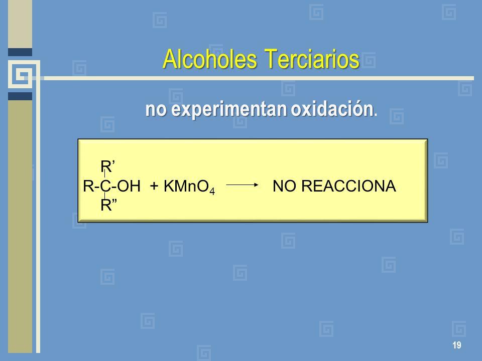 no experimentan oxidación.