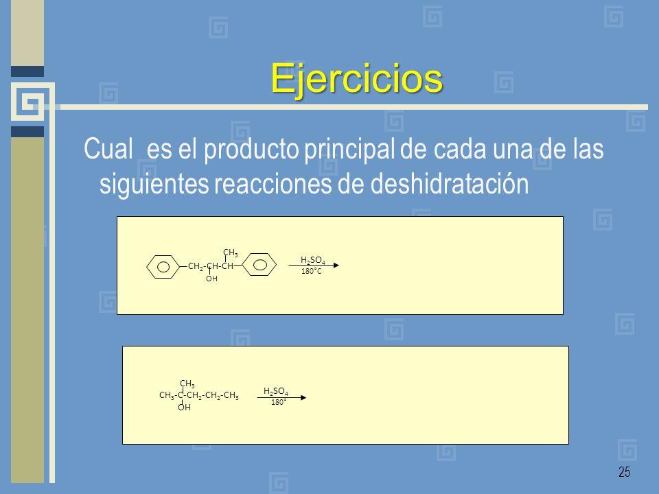 EjerciciosCual es el producto principal de cada una de las siguientes reacciones de deshidratación.
