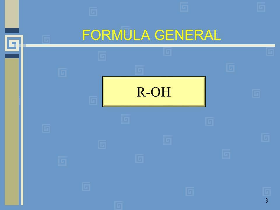 FORMULA GENERAL R-OH