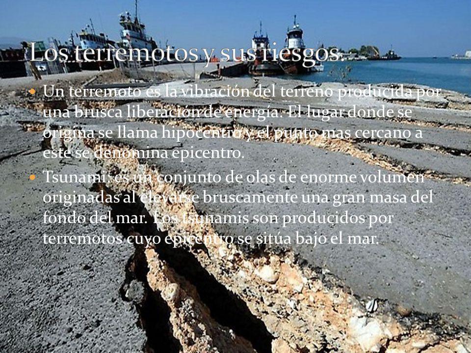Los terremotos y sus riesgos.