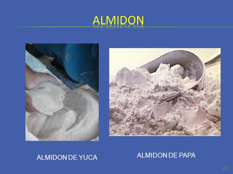almidon ALMIDON DE PAPA ALMIDON DE YUCA