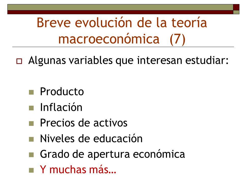 Breve evolución de la teoría macroeconómica (7)