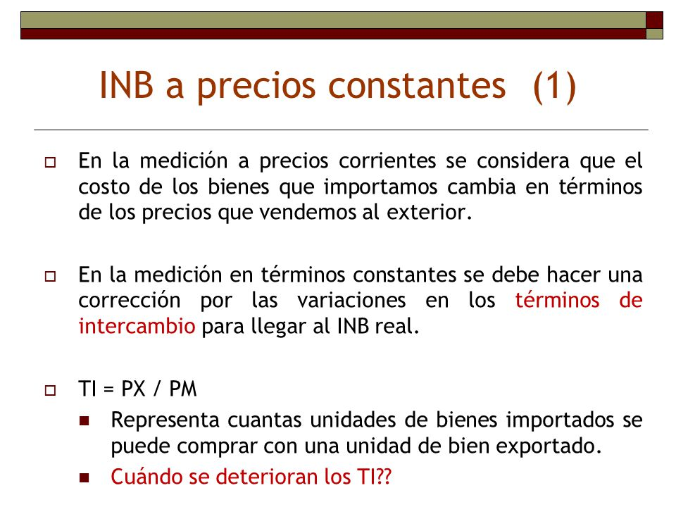 INB a precios constantes (1)
