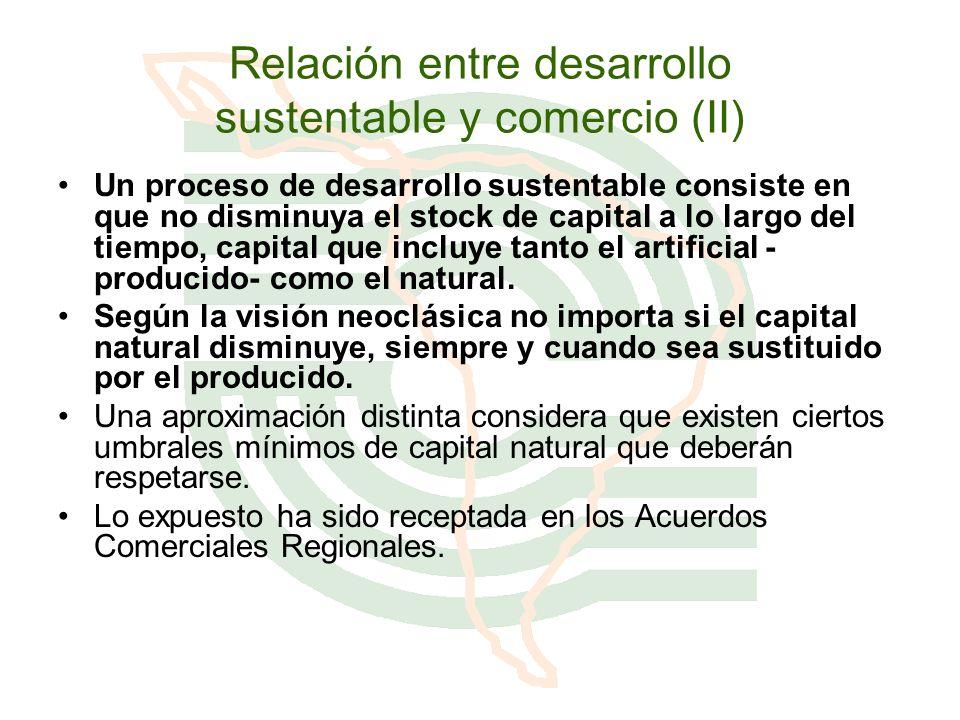 Relación entre desarrollo sustentable y comercio (II)