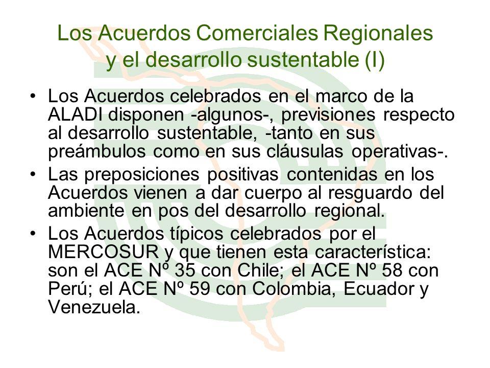 Los Acuerdos Comerciales Regionales y el desarrollo sustentable (I)