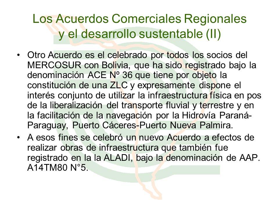 Los Acuerdos Comerciales Regionales y el desarrollo sustentable (II)