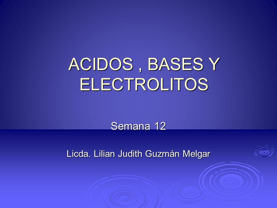 ACIDOS , BASES Y ELECTROLITOS