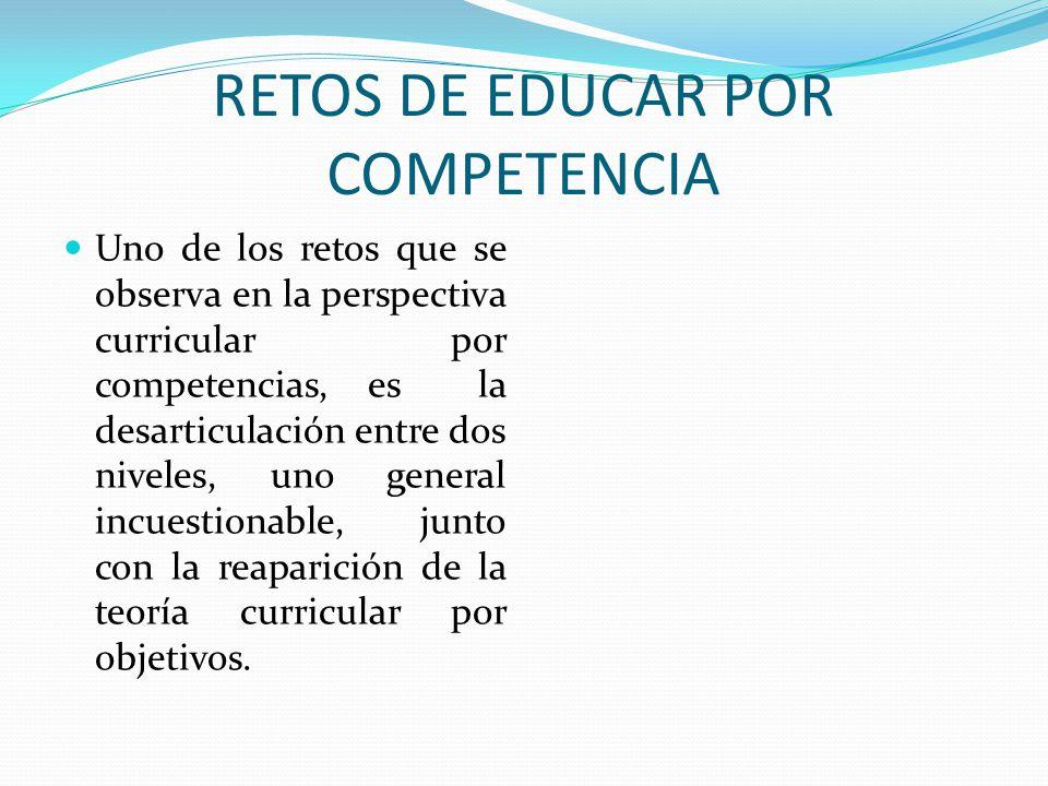RETOS DE EDUCAR POR COMPETENCIA