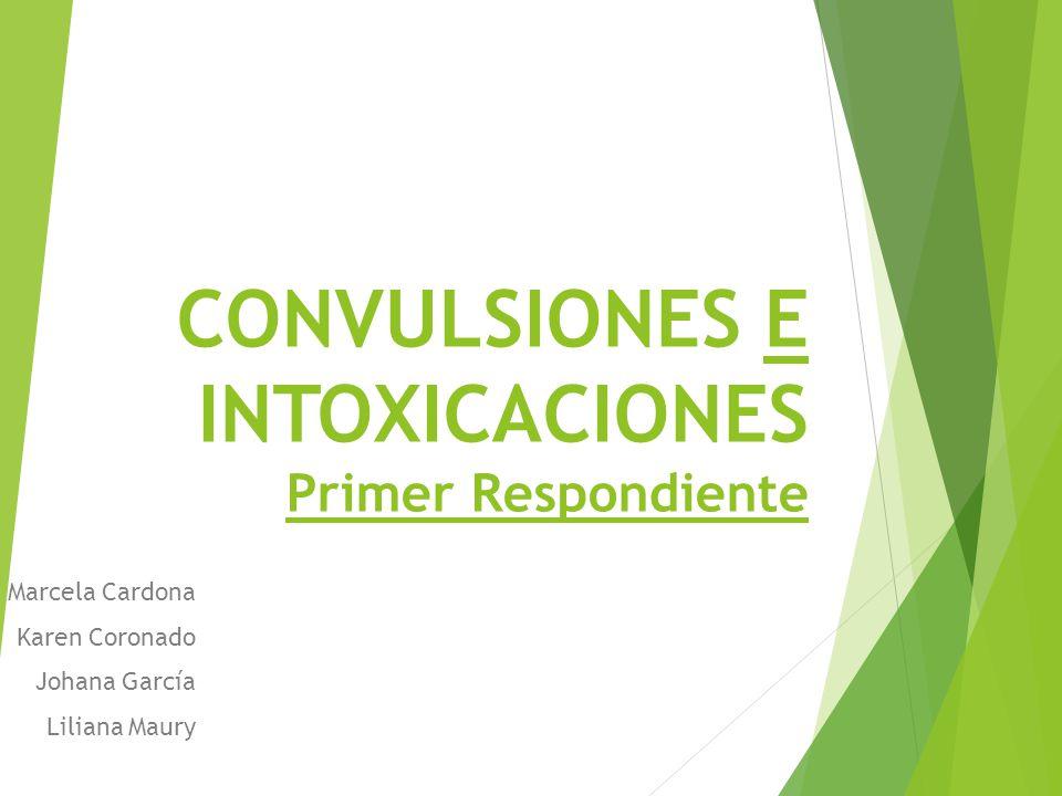 CONVULSIONES E INTOXICACIONES Primer Respondiente