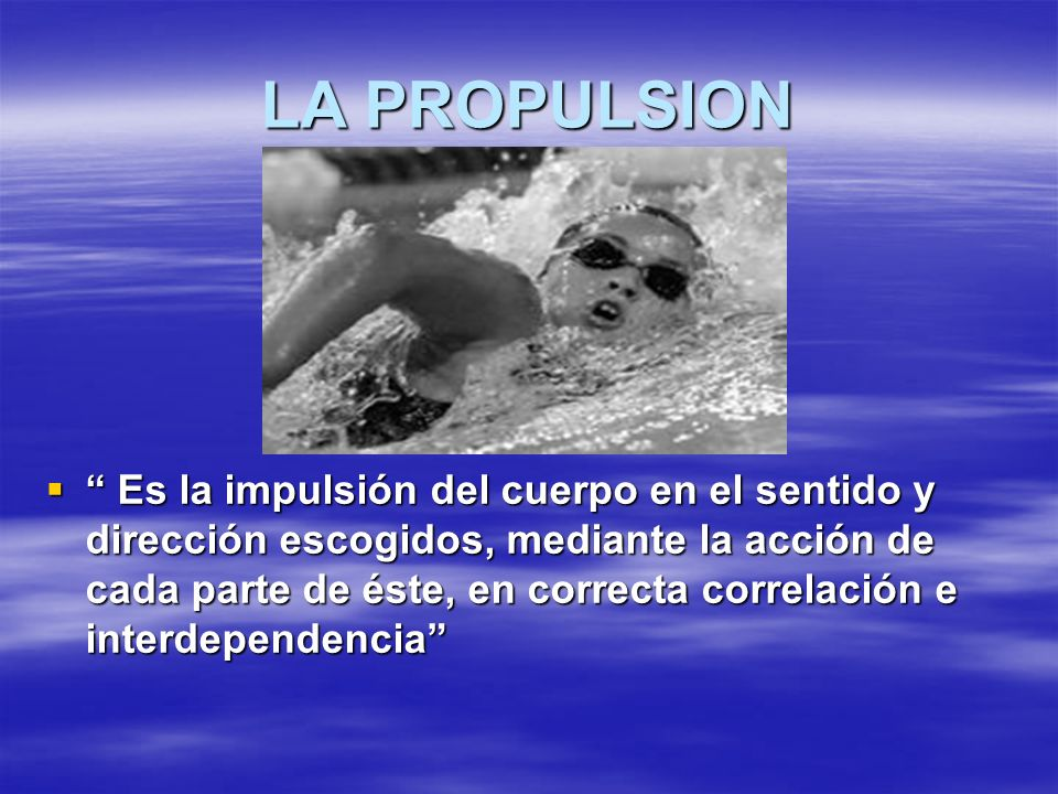 LA PROPULSION