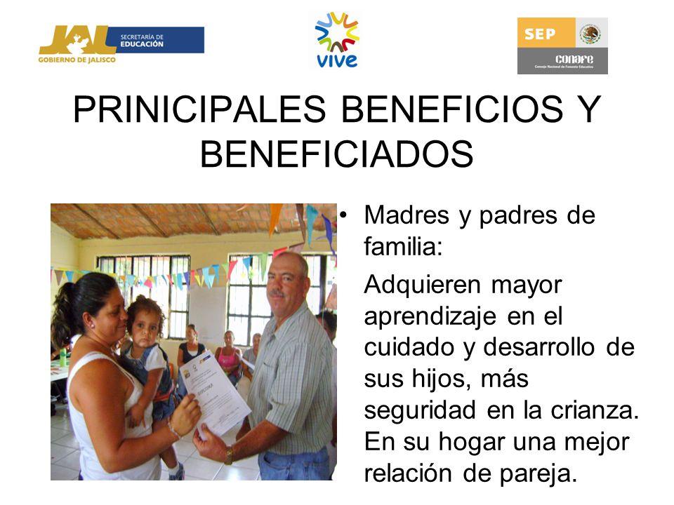 PRINICIPALES BENEFICIOS Y BENEFICIADOS