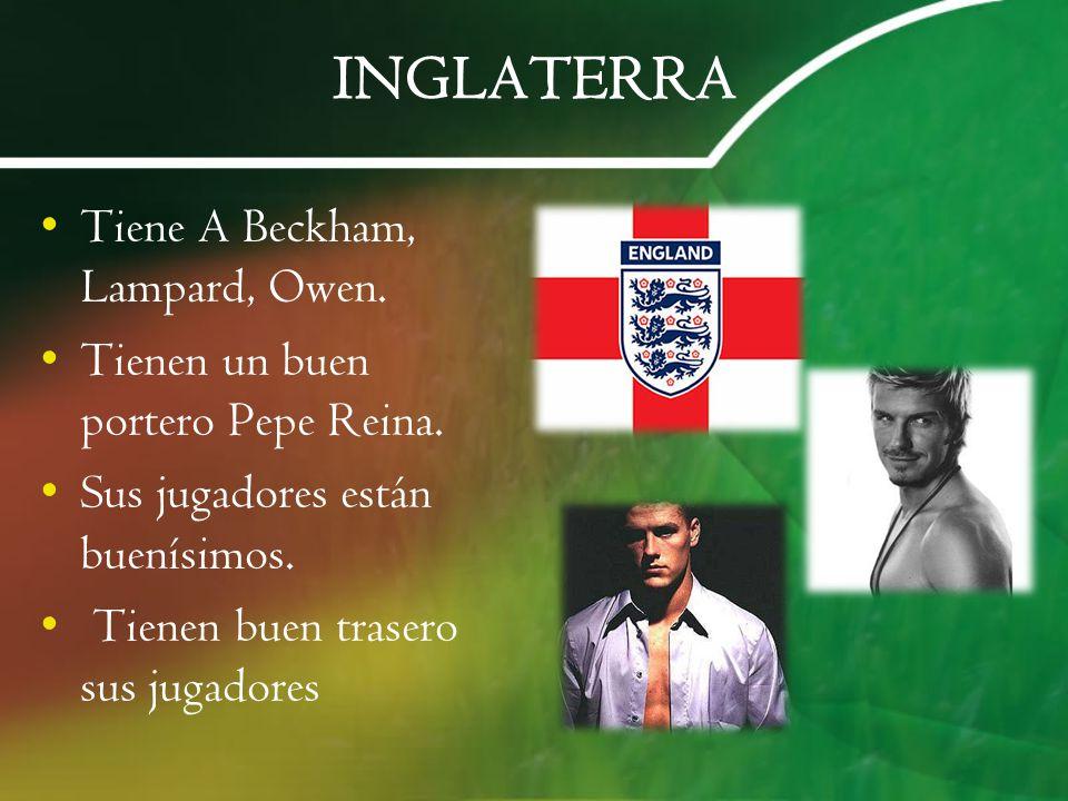 INGLATERRA Tiene A Beckham, Lampard, Owen.
