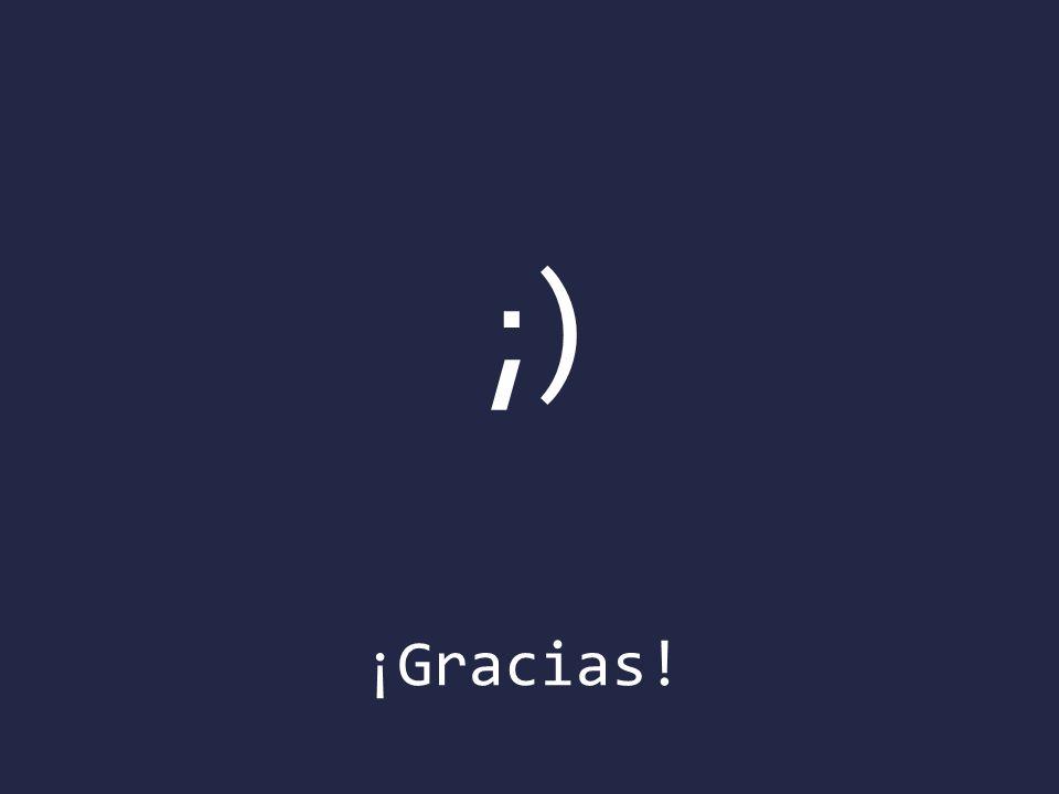 ;) ¡Gracias!