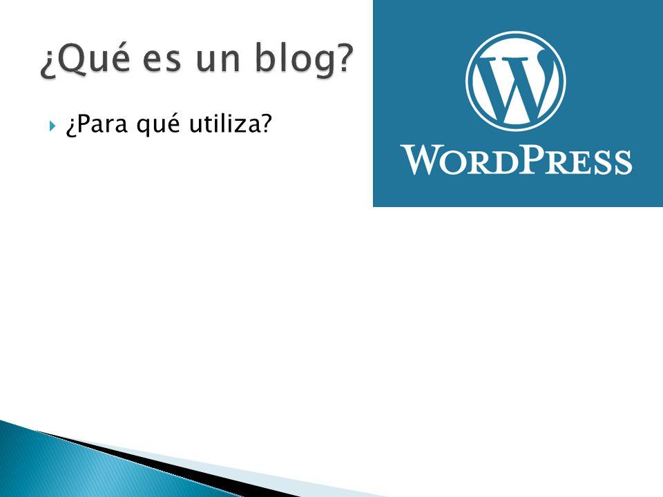 ¿Qué es un blog ¿Para qué utiliza