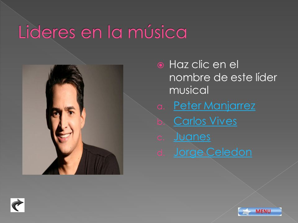 Lideres en la música Haz clic en el nombre de este líder musical