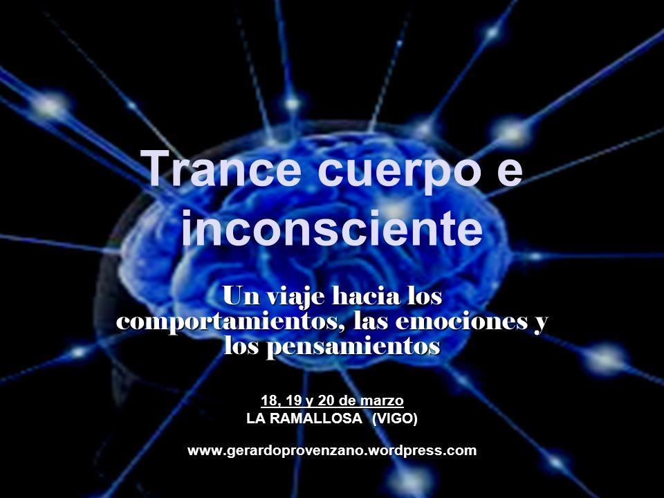 Trance cuerpo e inconsciente