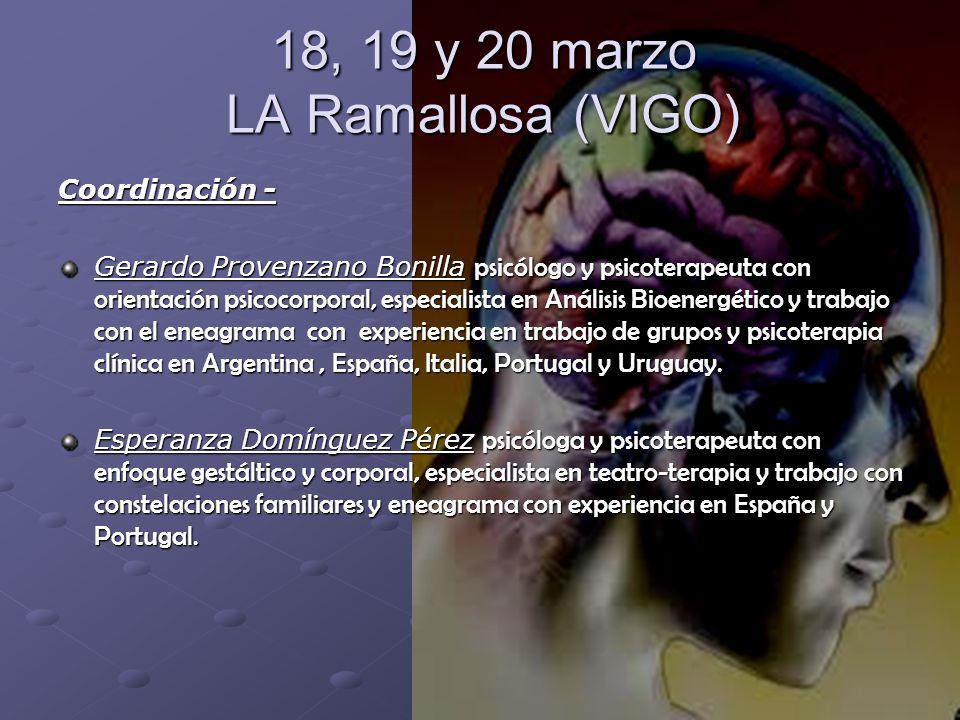 18, 19 y 20 marzo LA Ramallosa (VIGO)