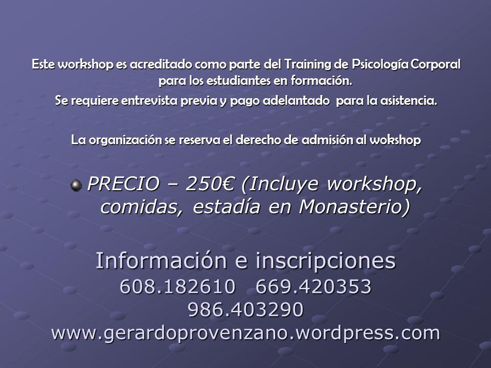 Este workshop es acreditado como parte del Training de Psicología Corporal para los estudiantes en formación.