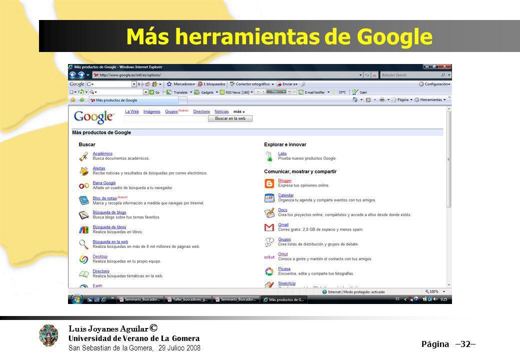 Más herramientas de Google