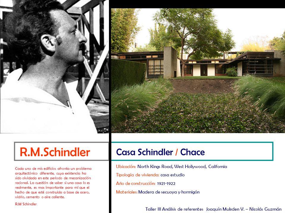 R.M.Schindler Casa Schindler / Chace