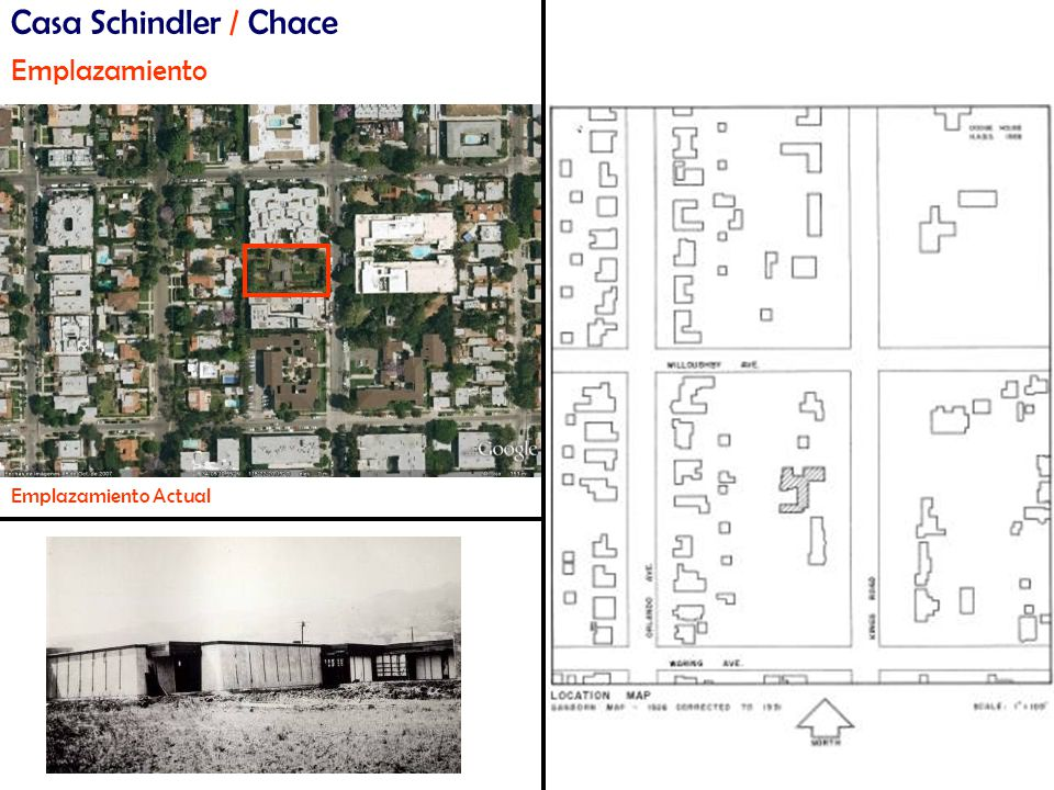 Casa Schindler / Chace Emplazamiento Emplazamiento Actual