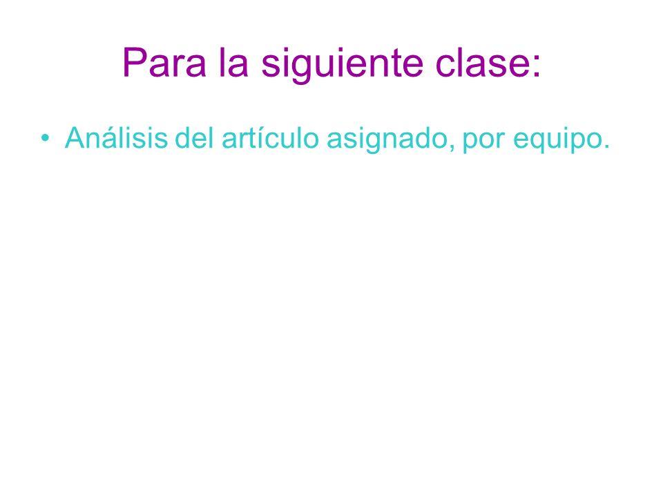 Para la siguiente clase: