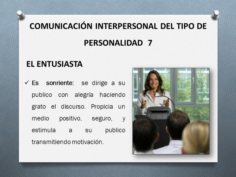 COMUNICACIÓN INTERPERSONAL DEL TIPO DE PERSONALIDAD 7