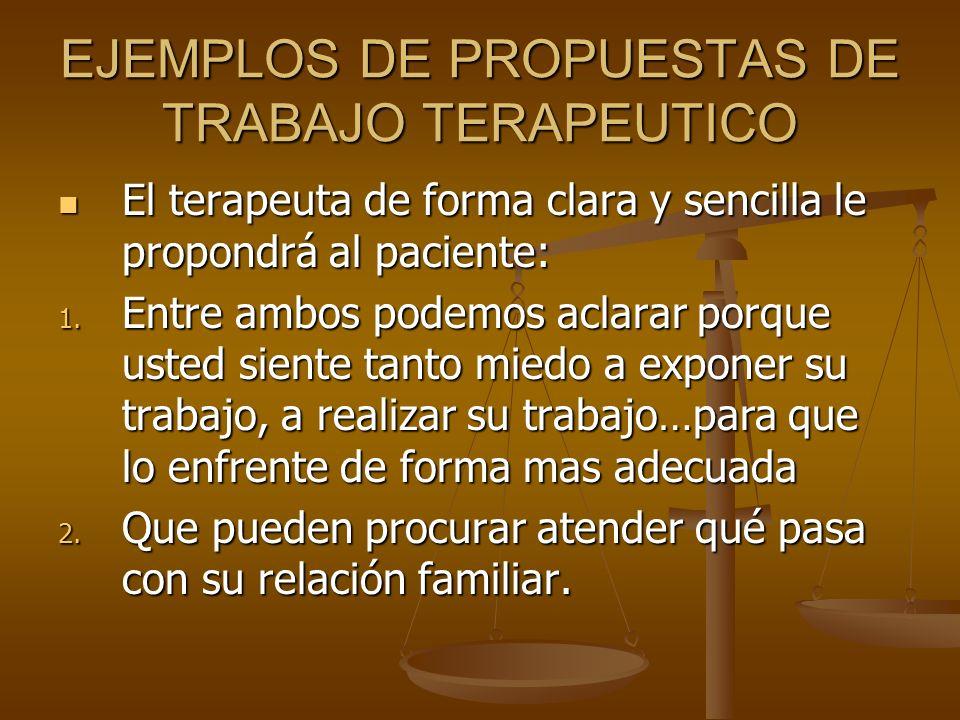 EJEMPLOS DE PROPUESTAS DE TRABAJO TERAPEUTICO
