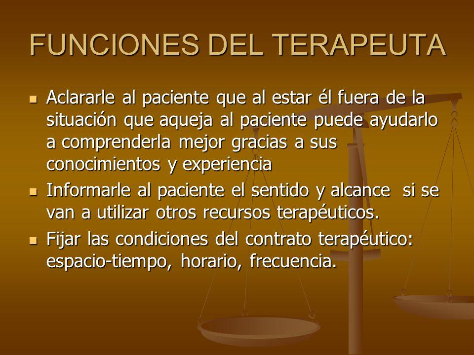 FUNCIONES DEL TERAPEUTA