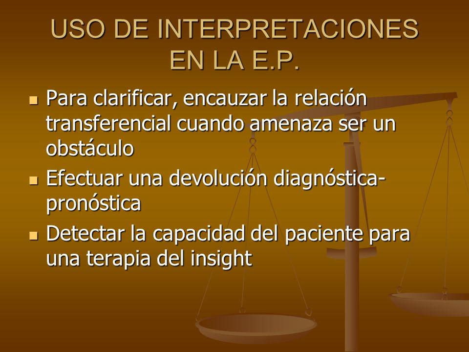 USO DE INTERPRETACIONES EN LA E.P.