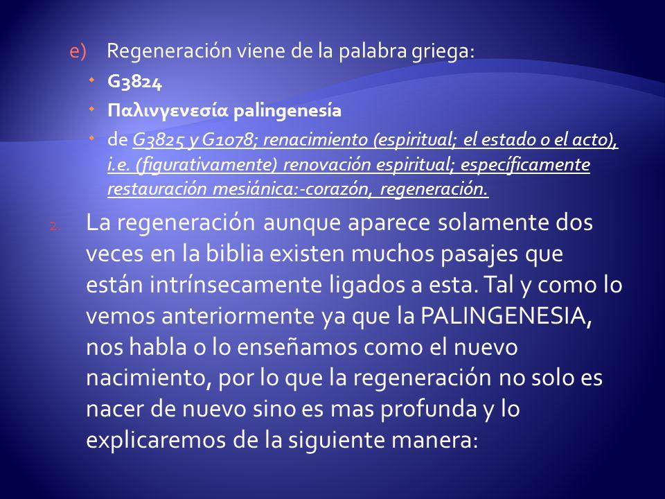 Regeneración viene de la palabra griega: