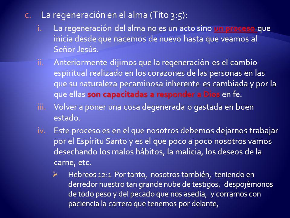 La regeneración en el alma (Tito 3:5):