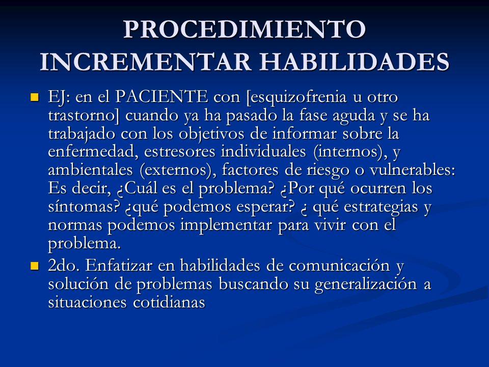 PROCEDIMIENTO INCREMENTAR HABILIDADES