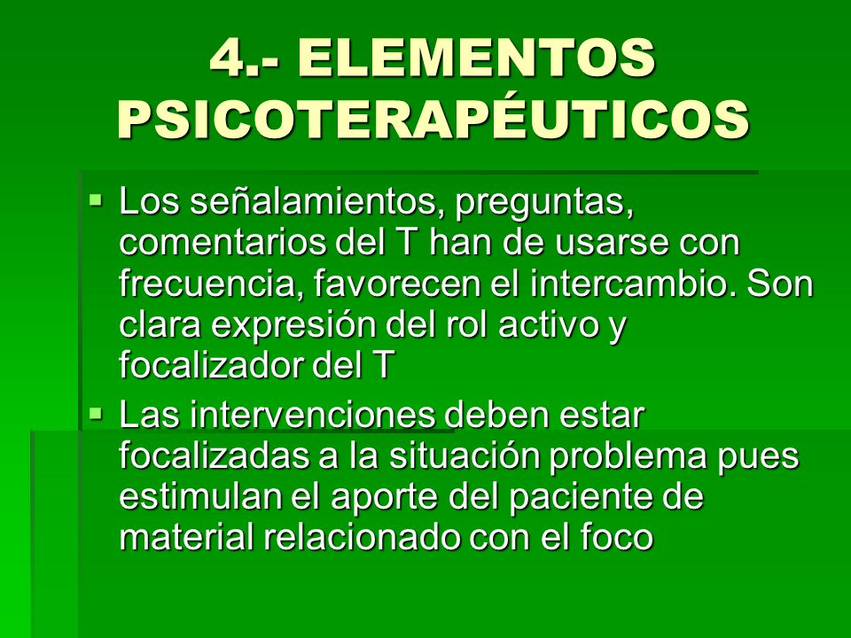 4.- ELEMENTOS PSICOTERAPÉUTICOS