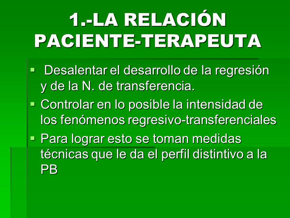 1.-LA RELACIÓN PACIENTE-TERAPEUTA