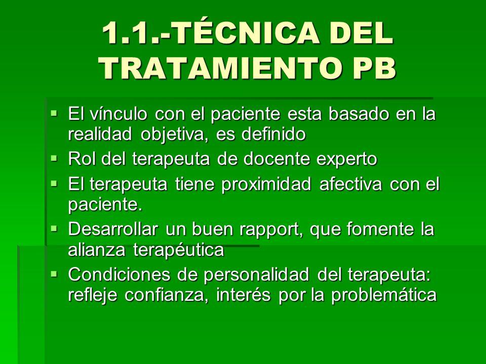 1.1.-TÉCNICA DEL TRATAMIENTO PB