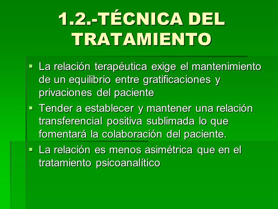 1.2.-TÉCNICA DEL TRATAMIENTO