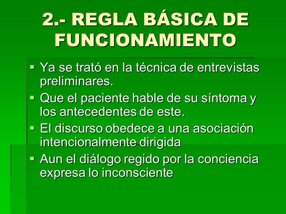 2.- REGLA BÁSICA DE FUNCIONAMIENTO
