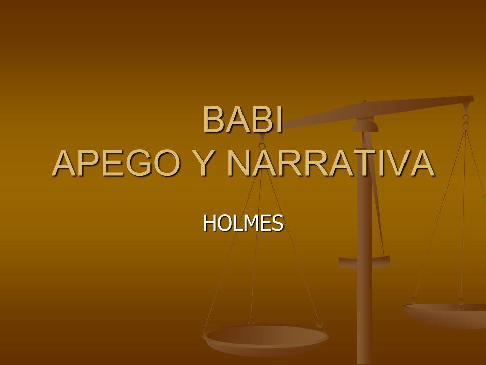 BABI APEGO Y NARRATIVA HOLMES