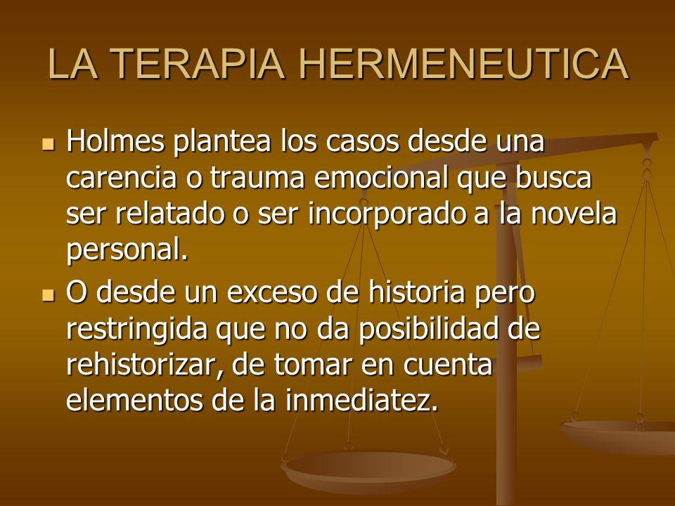 LA TERAPIA HERMENEUTICA