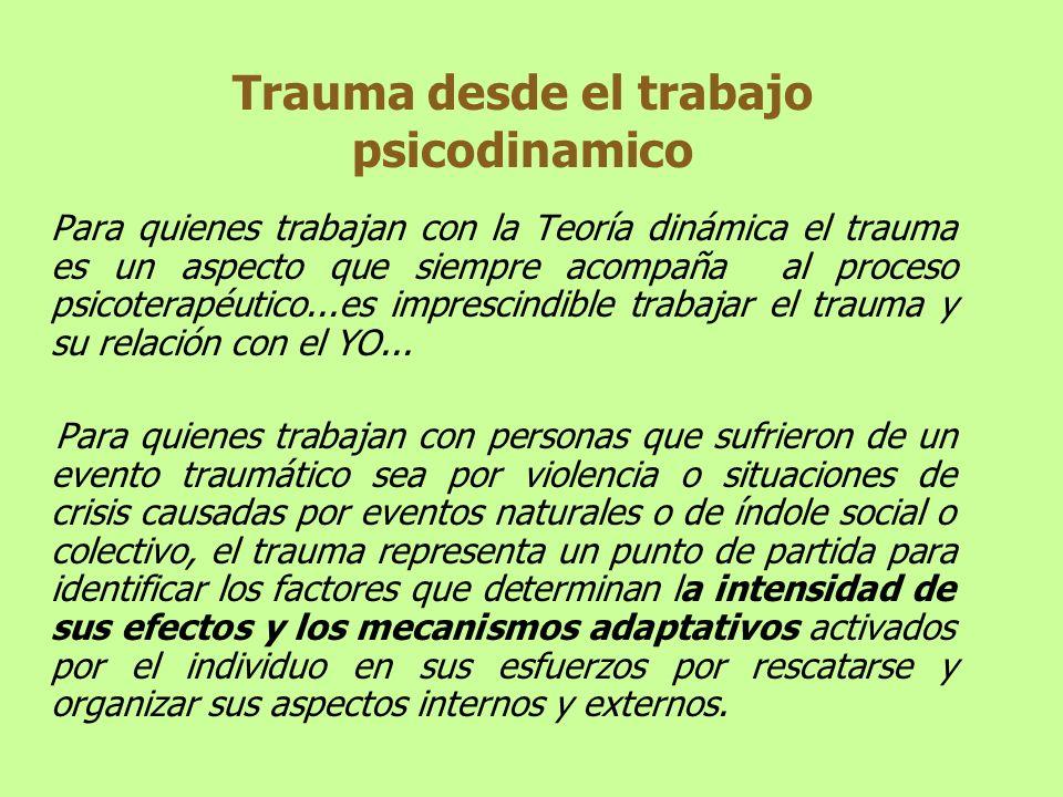 Trauma desde el trabajo psicodinamico