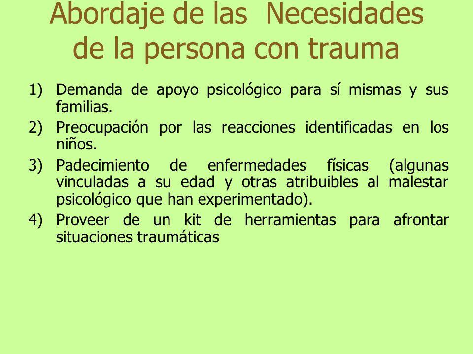 Abordaje de las Necesidades de la persona con trauma
