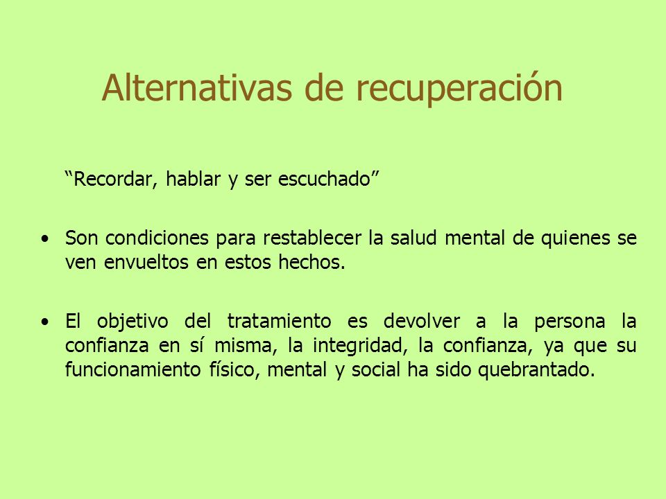 Alternativas de recuperación