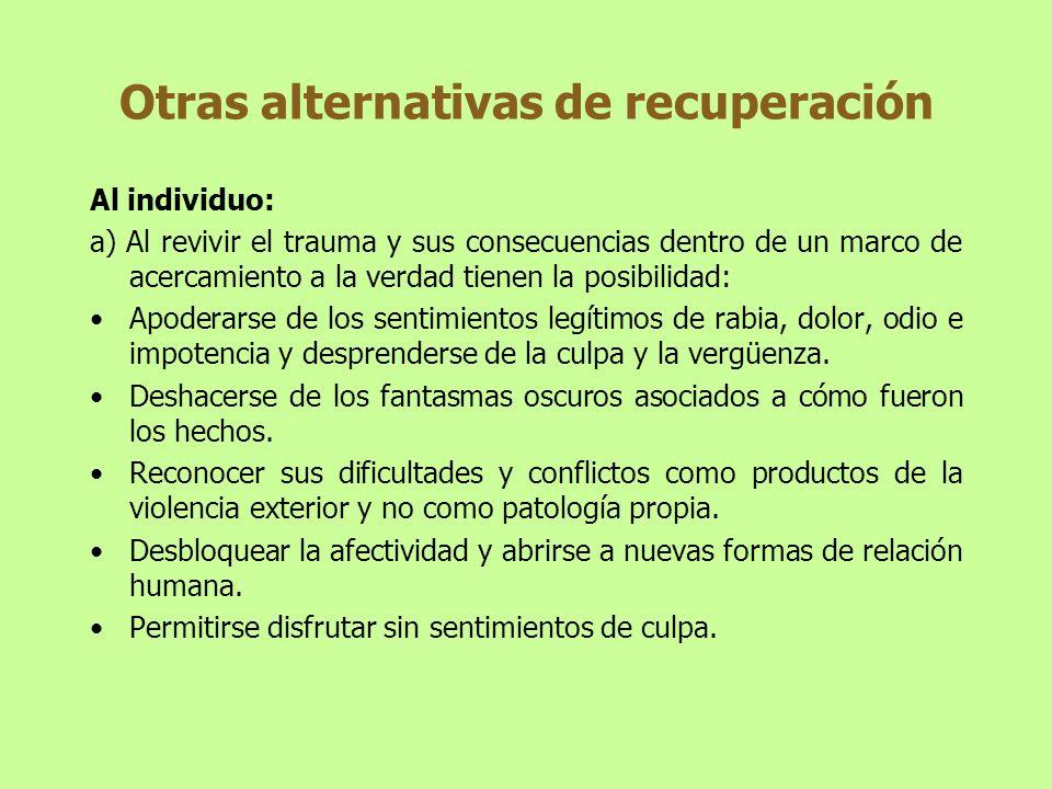 Otras alternativas de recuperación