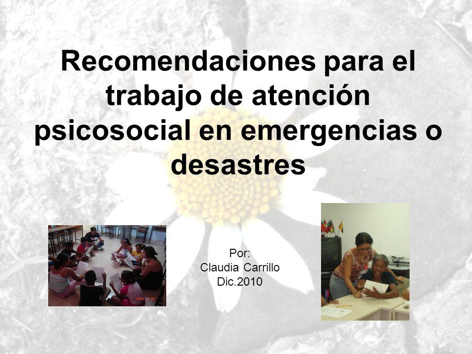 Recomendaciones para el trabajo de atención psicosocial en emergencias o desastres