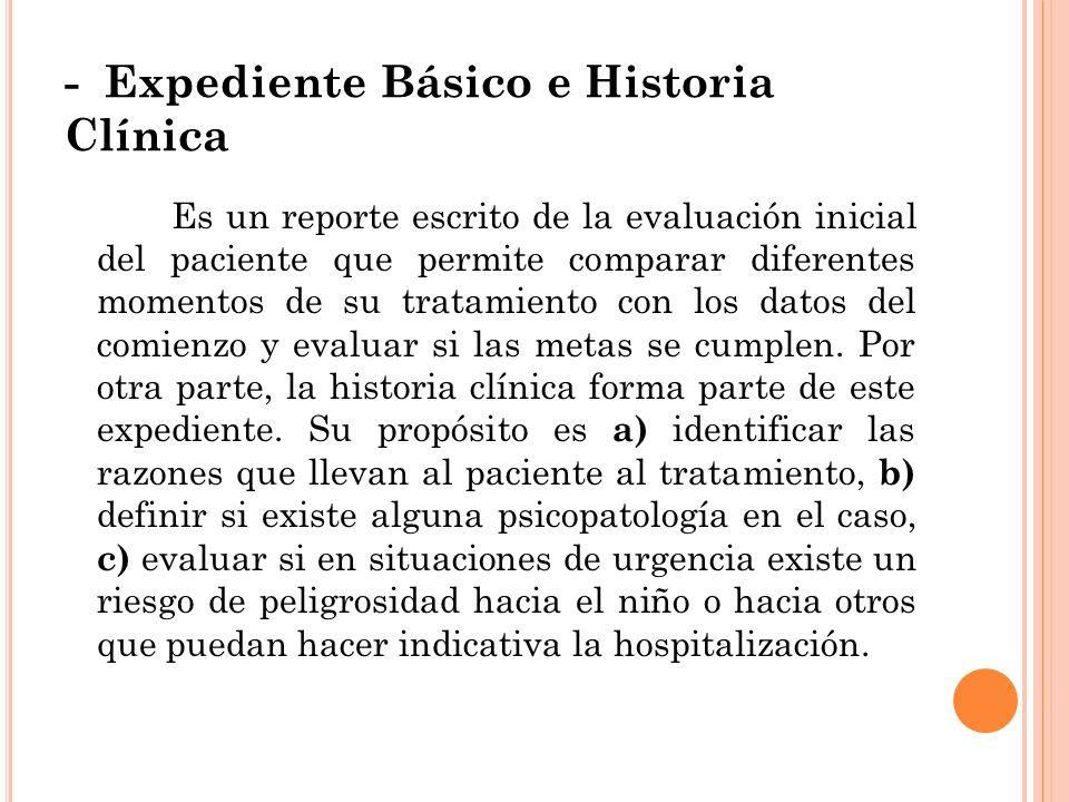 - Expediente Básico e Historia Clínica