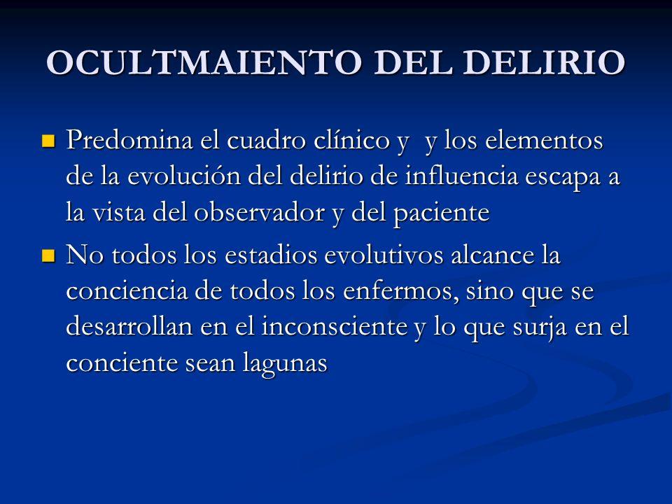OCULTMAIENTO DEL DELIRIO