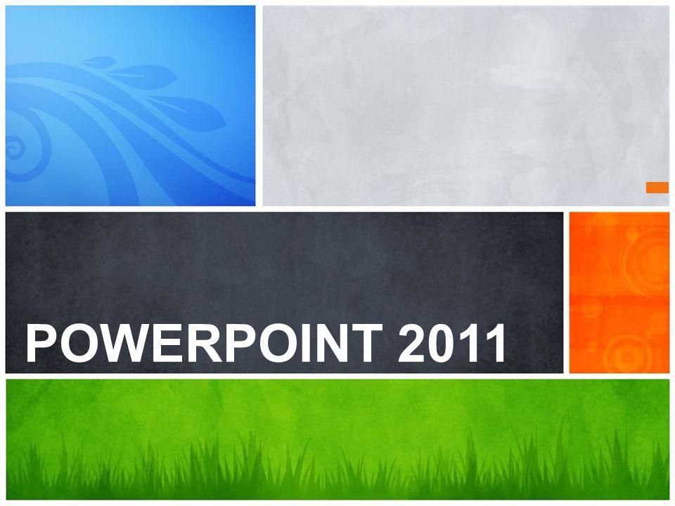 POWERPOINT 2011 ¿Cuál es el mensaje